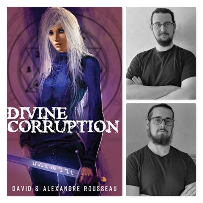 Divine Corruption -Tome 1  Déviance David & Alexandre Rousseau –2018