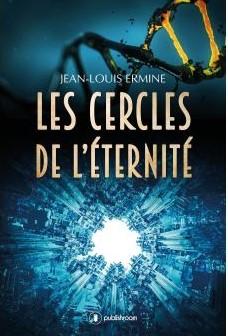 Les cercles de l'éternité – 2017 – Jean-LouisErmine