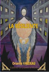 La résiliente – OrianneValdeau