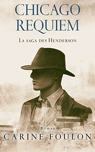 Chicago Requiem – Carine Foulon – 2018