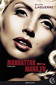 Manhattan Marilyn – Philippe Laguerre –2016