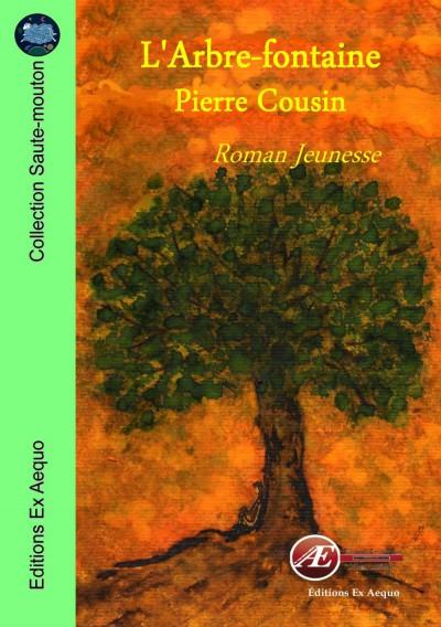 L'Arbre-Fontaine – Pierre Cousin –2018