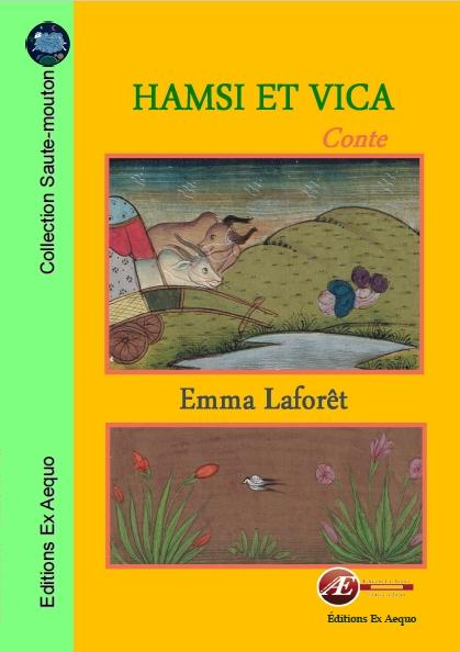 Hamsi et Vica – Emma Laforêt –2018
