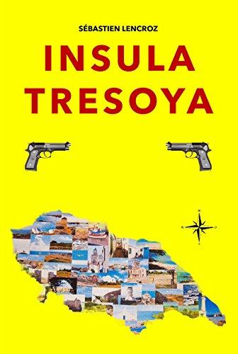 Insula Tresoya – Sébastien Lencroz –2018