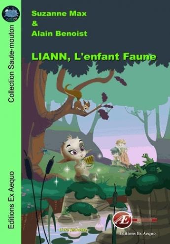 LIANN, L'enfant Faune – Suzanne Max & Alain Benoist –2018