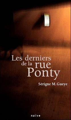 Les derniers de la rue Ponty – Serigne M. Guèye –2009