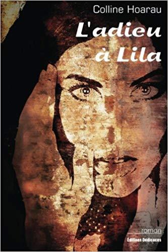 L'adieu à Lila – Colline Hoarau –2014