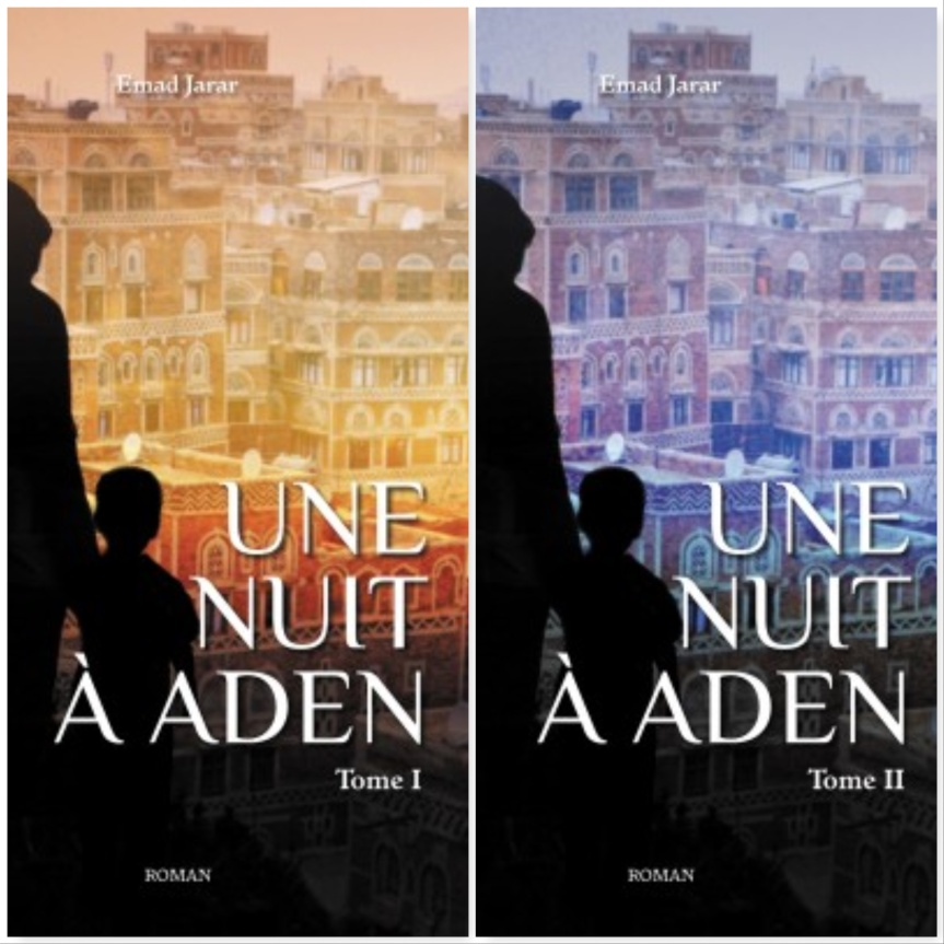 Une nuit à Aden T. 1 & 2 – Emad Jarar –2018