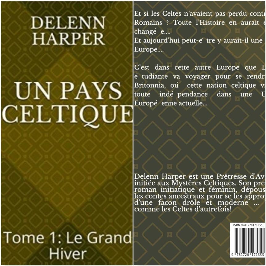 Un pays celtique – T.1 – Le grand hiver Delenn Harper –2018