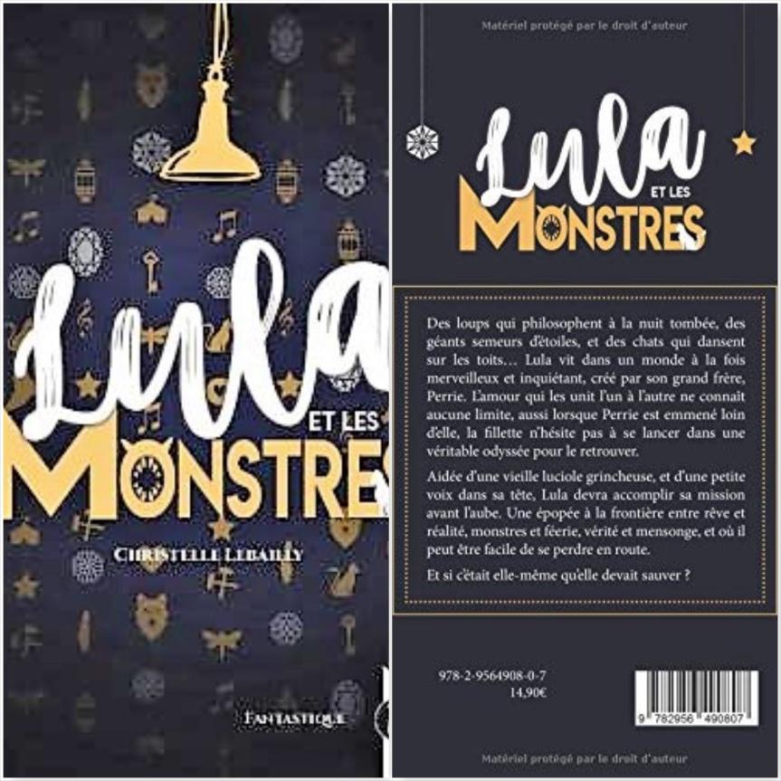 Lula et les monstres – Christelle Lebailly –2018
