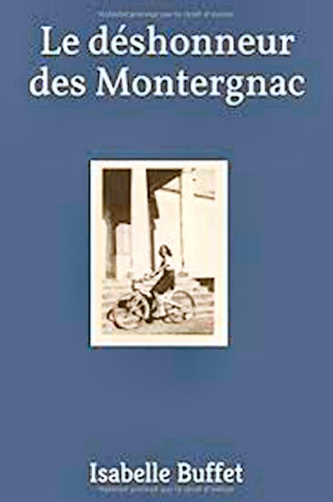Le déshonneur des Montergnac – Isabelle Buffet –2018