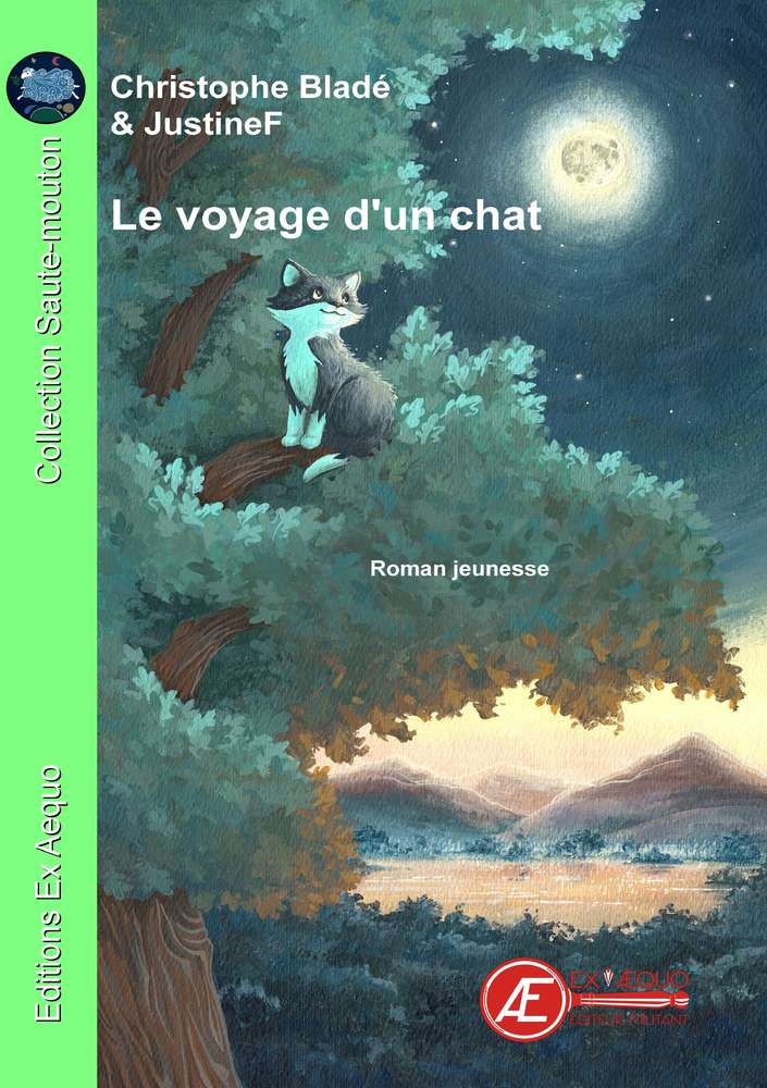 Le voyage d'un chat – Christophe Bladé &  JustineF –2019