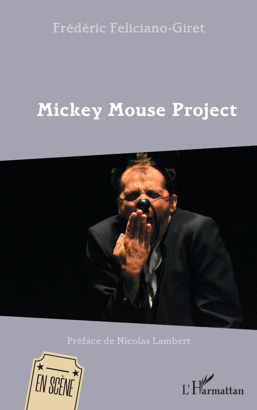Mickey Mouse Project -Frédéric Feliciano-Giret –2019