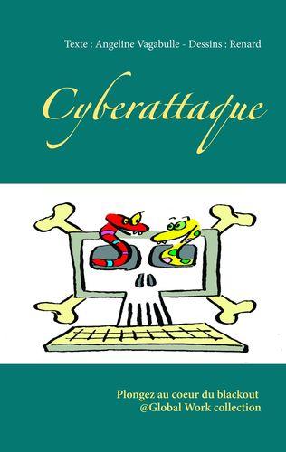 Cyberattaque – Angeline Vagabulle & Renard –2018