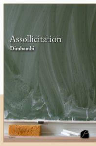 Assollicitation -  Dimbombi