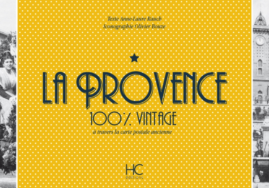 La Provence – 100% vintage – Anne Laure Rauch –2019