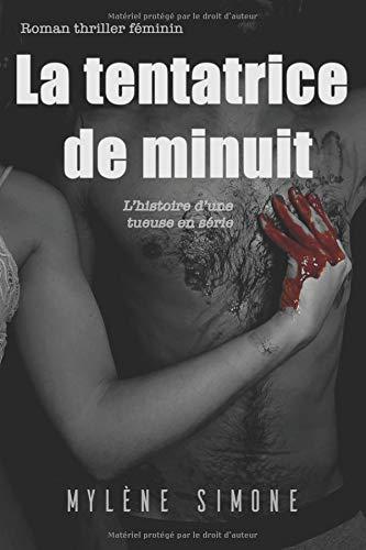 La tentatrice de minuit – Mylène Simone –2018