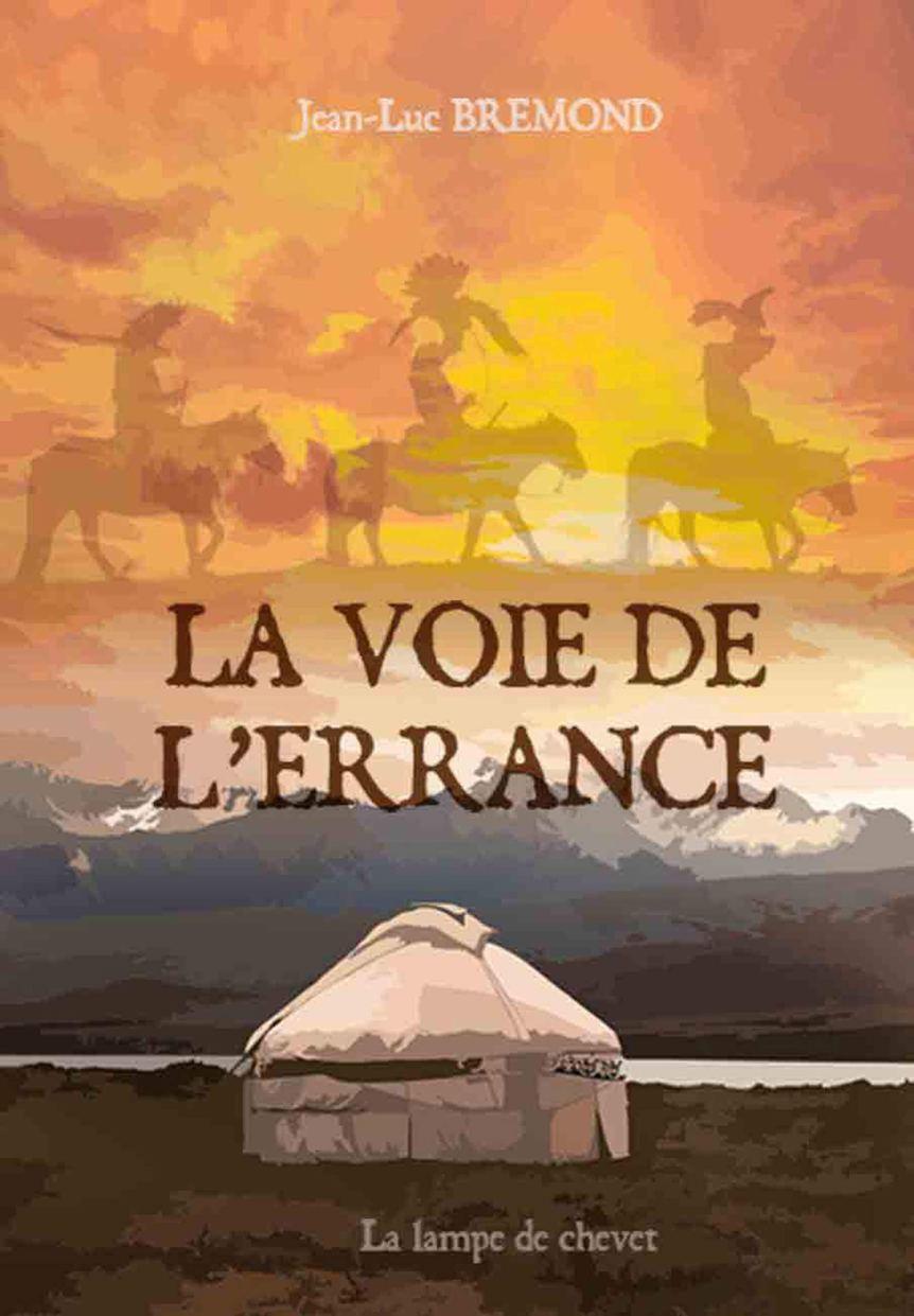 La voie de l'errance – Jean-Luc Brémond –2019