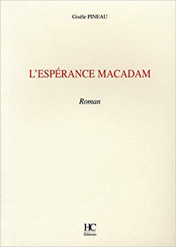 L'espérance Macadam – Gisèle Pineau –2006