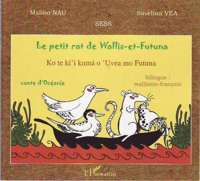 Le petit rat de Wallis et Futuna – Malino Nau & Savelina Vea –2008