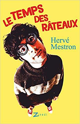 Le temps des râteaux – Hervé Mestron –2018