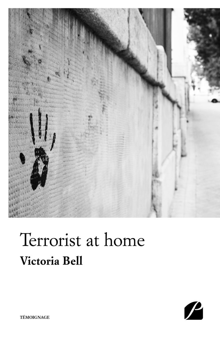 Terrorist at home – Victoria Bell – 2019