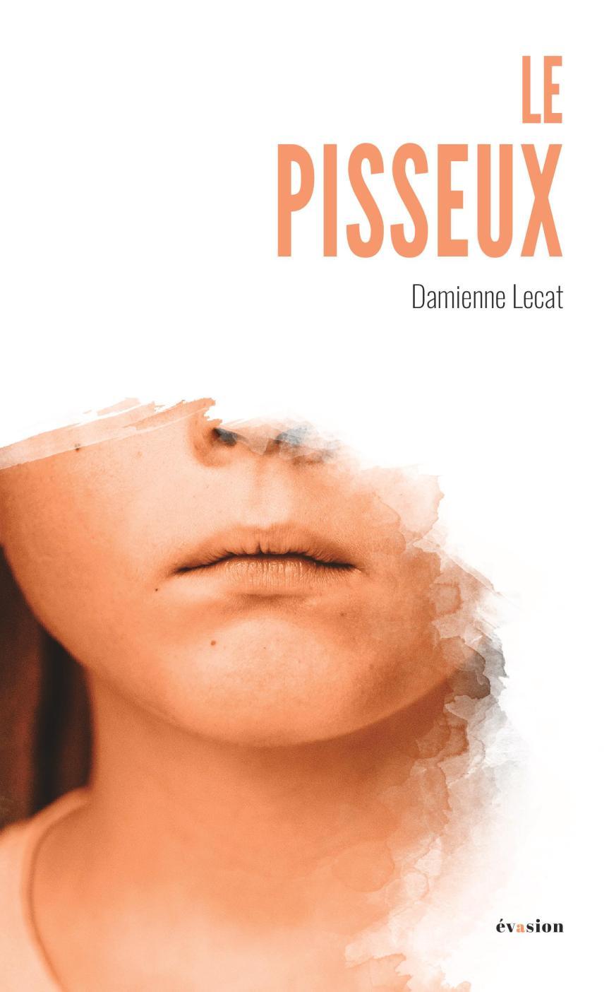 Le pisseux – Damienne Lecat –2019
